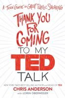 Cover image for Thank you for coming to my TED talk : a teen guide to great public speaking