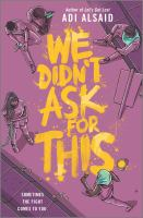 Cover image for We didn't ask for this