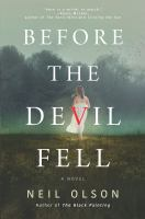 Cover image for Before the devil fell : a novel