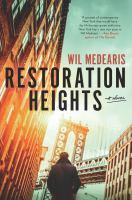 Cover image for Restoration heights : a novel