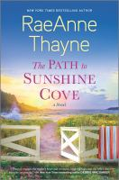 Cover image for The path to Sunshine Cove : a novel