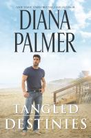 Cover image for Tangled destinies
