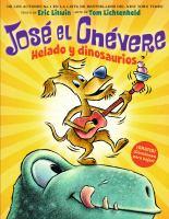Cover image for José el Chévere . Helado y dinosaurios