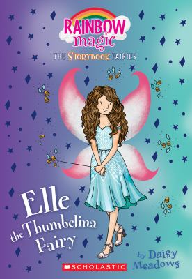 Cover image for Elle the Thumbelina fairy