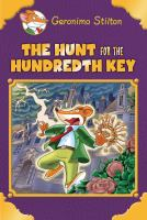 Cover image for The hunt for the hundredth key : plus a bonus mini mystery and cheesy jokes!