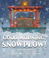 Cover image for Good morning, snowplow!