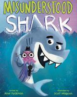 Cover image for Misunderstood Shark : starring Shark!