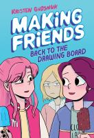 Cover image for Making friends : back to the drawing board