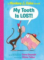 Cover image for My tooth is LOST!