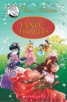 Cover image for Thea Stilton : the Land of Flowers