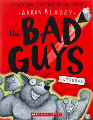 Cover image for The bad guys in superbad