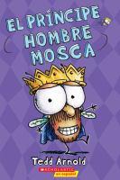 Cover image for El principe Hombre Mosca