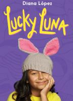 Cover image for Lucky Luna