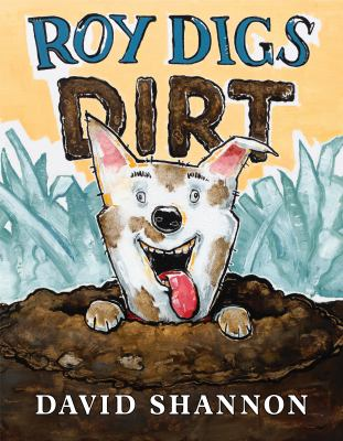Cover image for Roy digs dirt