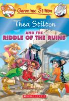 Cover image for Thea Stilton and the riddle of the ruins