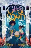 Cover image for Ghost squad