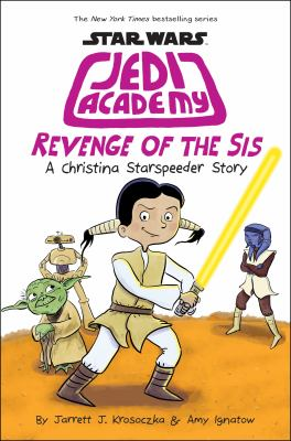 Cover image for Revenge of the sis : a Christina Starspeeder story