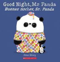 Cover image for Good night, Mr. Panda = Buenas noches, Sr. Panda