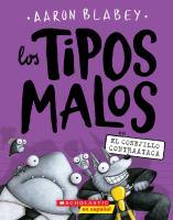 Cover image for Tipos malos. 3, Los Tipos Malos en El conejillo contraataca