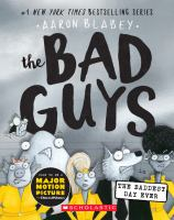 Cover image for The Bad Guys in The baddest day ever