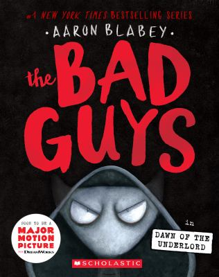 Cover image for The Bad Guys in the Dawn of the Underlord