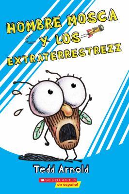 Cover image for Hombre Mosca y los extraterrestrezz