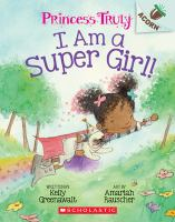 Cover image for I am a super girl!