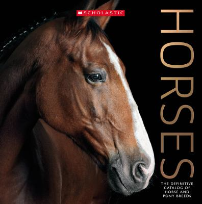 Cover image for Horses. The Definitive Catalog of Horse and Pony Breeds