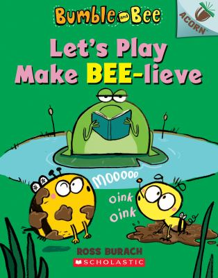 Cover image for Let's play make bee-lieve