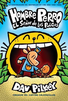 Cover image for Hombre Perro. El señor de las pulgas