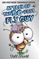 Cover image for Attack of the 50-foot Fly Guy