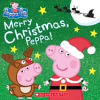 Cover image for Merry Christmas, Peppa!