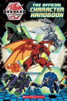 Cover image for Bakugan Battle Planet : the official character handbook.