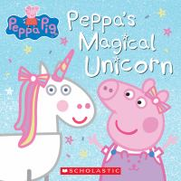 Cover image for Peppa's magical unicorn