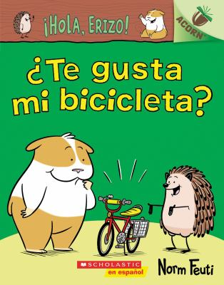 Cover image for Te gusta mi bicicleta?