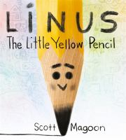 Cover image for Linus the little yellow pencil