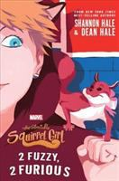 Cover image for The unbeatable Squirrel Girl : 2 fuzzy, 2 furious