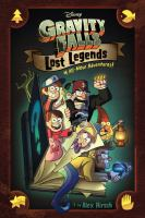 Cover image for Gravity Falls : lost legends
