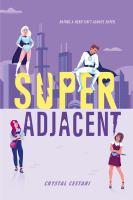 Cover image for Super adjacent