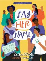 Cover image for Say her name