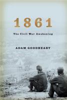 Cover image for 1861 : the Civil War awakening