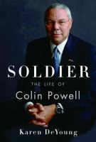 Cover image for Soldier : the life of Colin Powell