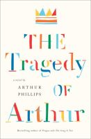 Cover image for The tragedy of Arthur : a novel