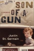 Cover image for Son of a gun : a memoir