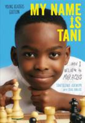 Cover image for My name is Tani ... and I believe in miracles