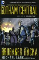 Cover image for Gotham Central. Book one, In the line of duty