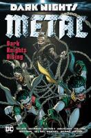 Cover image for Dark nights. Metal. Dark Knights rising