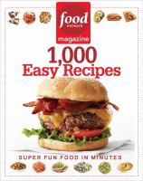 Cover image for Food network magazine. 1,000 easy recipes : super fun food for every day