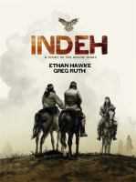 Cover image for Indeh : a story of the Apache wars
