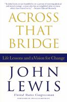 Cover image for Across that bridge : life lessons and a vision for change